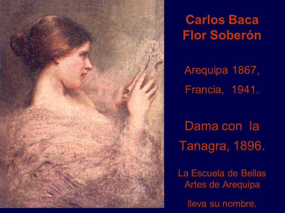 Carlos Baca Flor Soberón Arequipa 1867, Francia, 1941