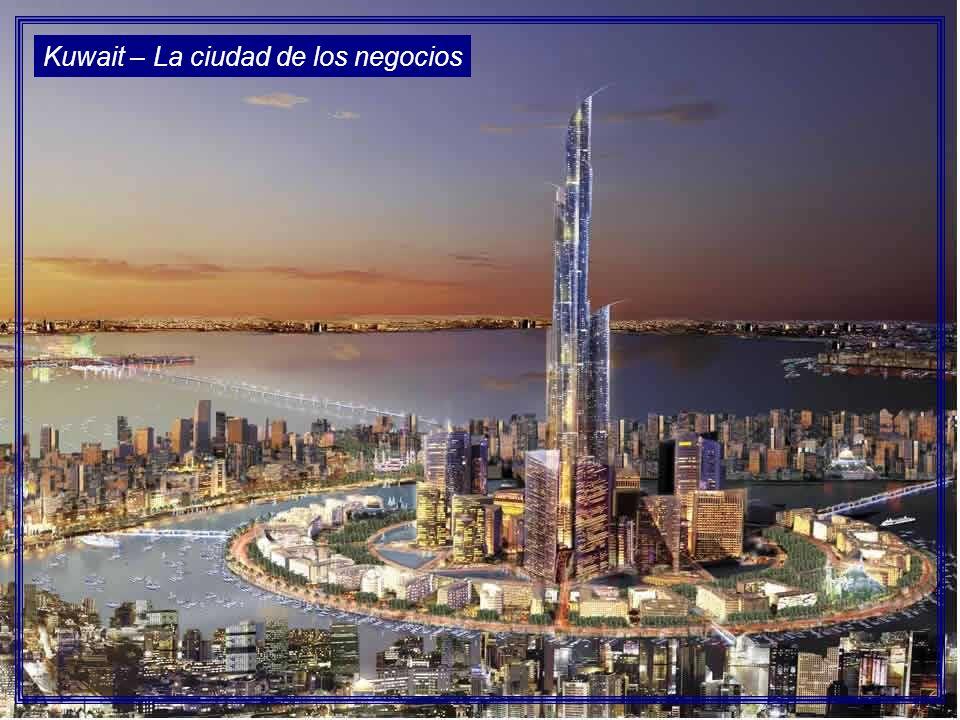 Kuwait – La ciudad de los negocios