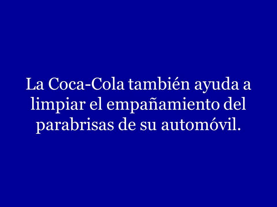 La Coca-Cola también ayuda a limpiar el empañamiento del parabrisas de su automóvil.