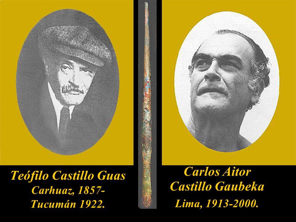 Teófilo Castillo Guas Carhuaz, 1857- Tucumán 1922.