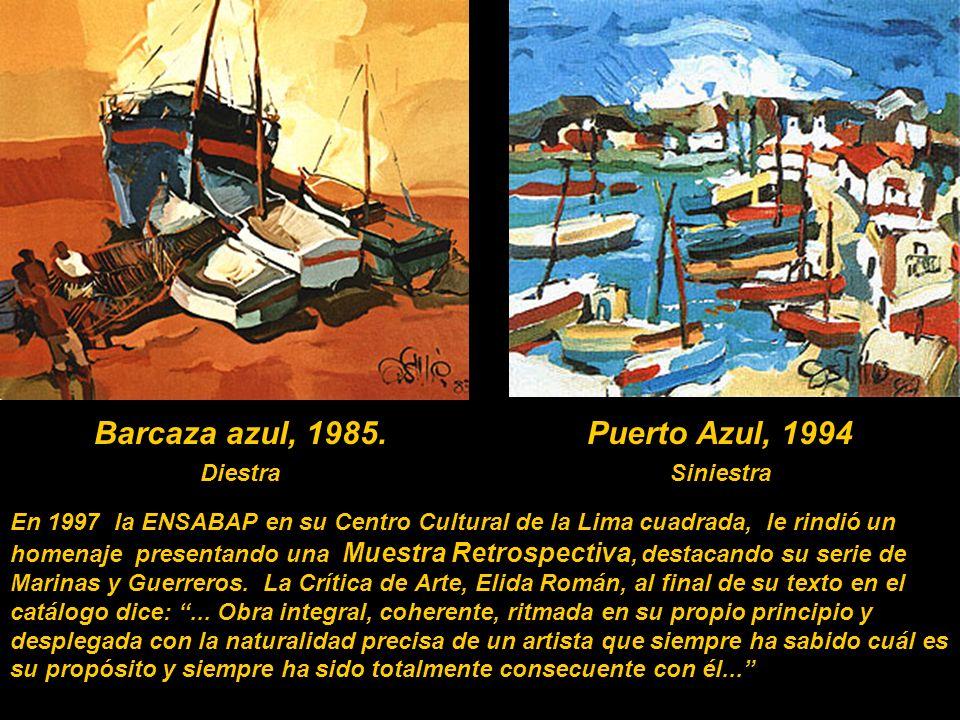 Barcaza azul, 1985. Puerto Azul, 1994