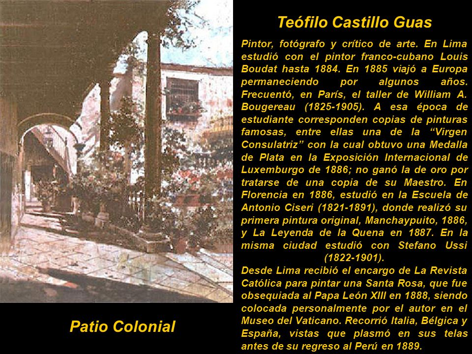 Teófilo Castillo Guas Patio Colonial