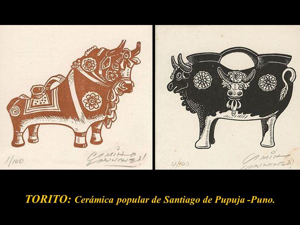 TORITO: Cerámica popular de Santiago de Pupuja -Puno.