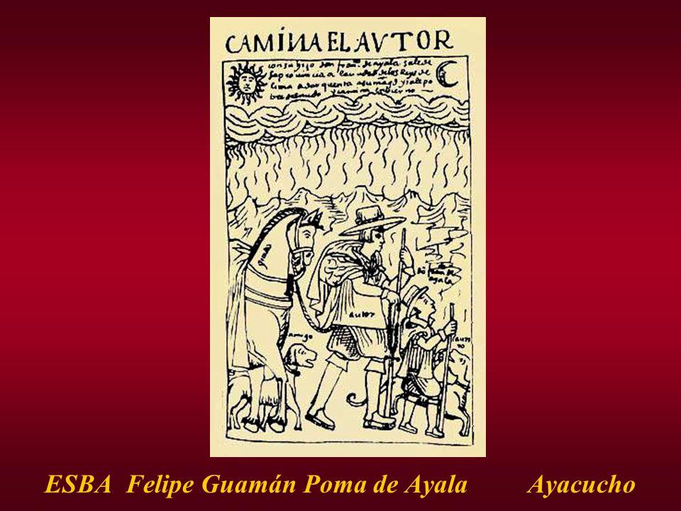 ESBA Felipe Guamán Poma de Ayala Ayacucho