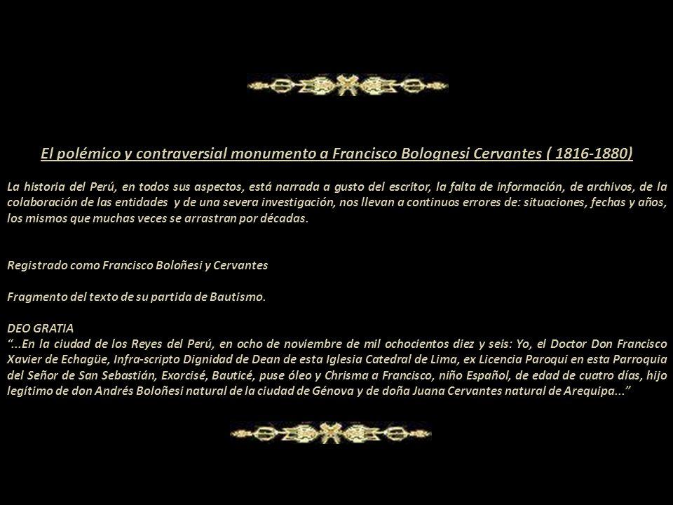 El polémico y contraversial monumento a Francisco Bolognesi Cervantes ( 1816-1880)
