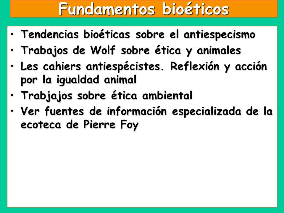 Fundamentos bioéticos