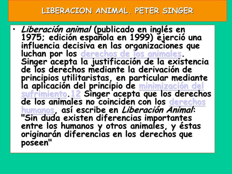 LIBERACION ANIMAL. PETER SINGER