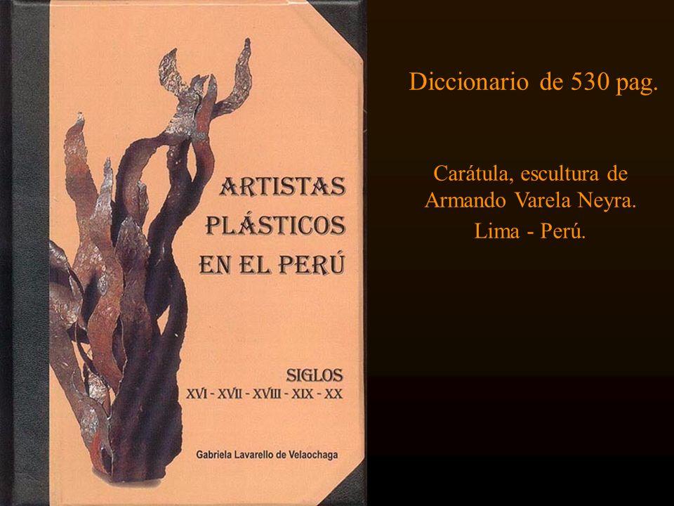 Diccionario de 530 pag. Carátula, escultura de Armando Varela Neyra