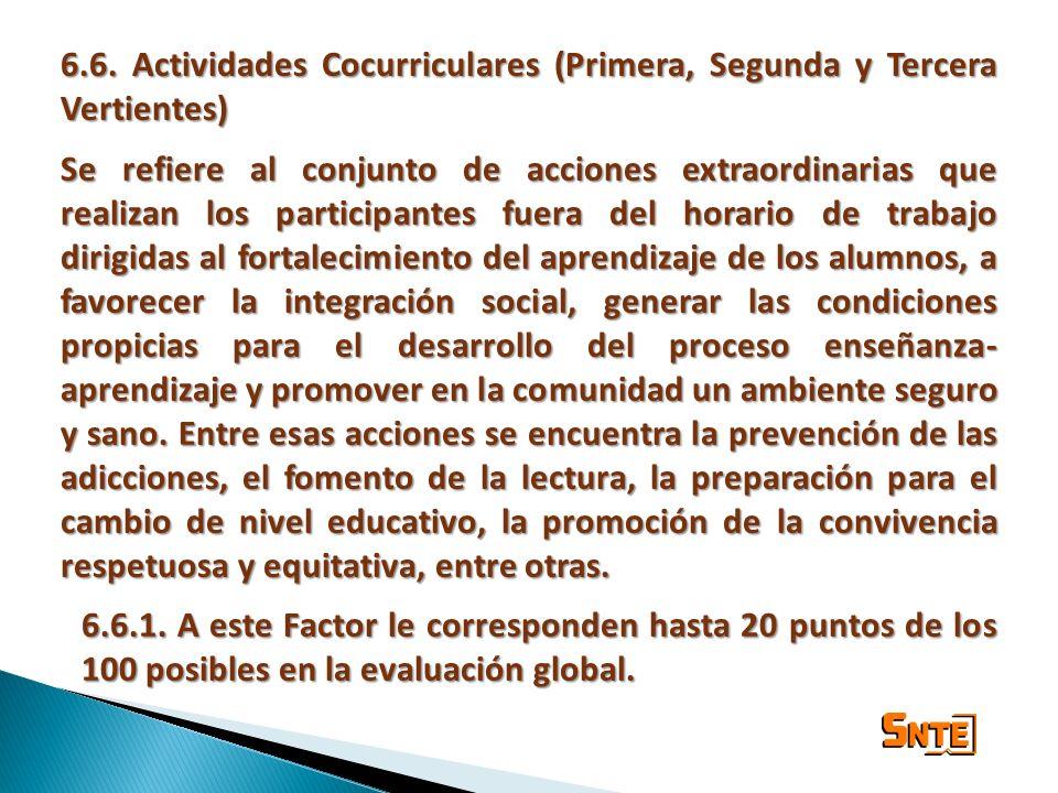 6.6. Actividades Cocurriculares (Primera, Segunda y Tercera Vertientes)