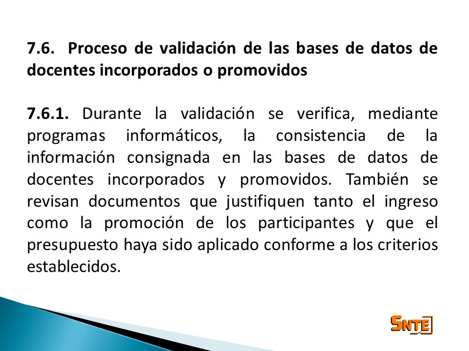 7.6. Proceso de validación de las bases de datos de docentes incorporados o promovidos