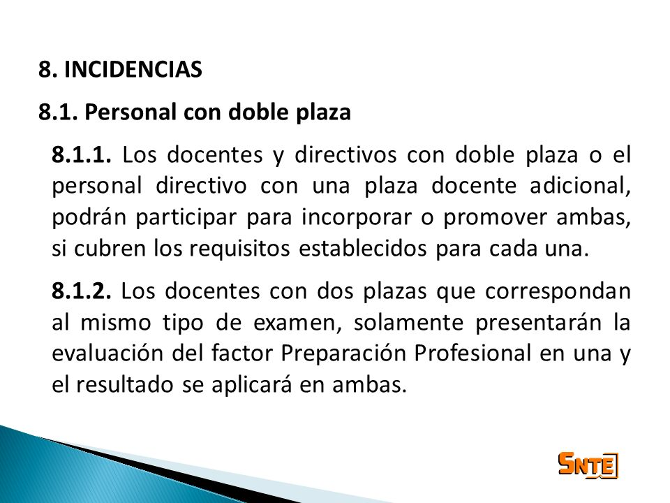 8. INCIDENCIAS 8.1. Personal con doble plaza.