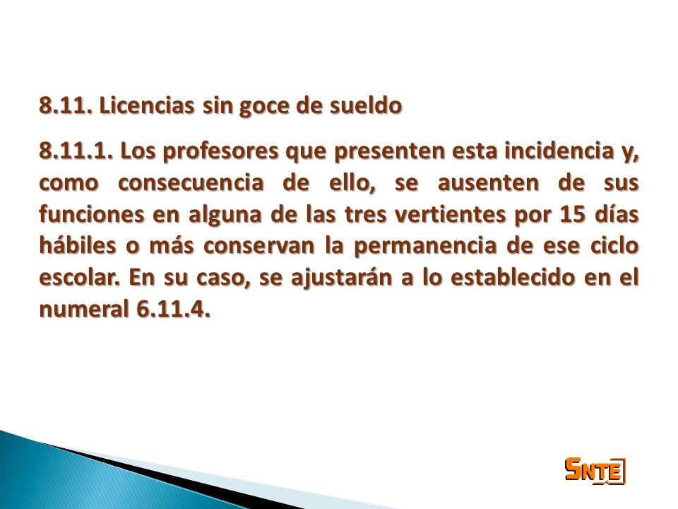 8.11. Licencias sin goce de sueldo
