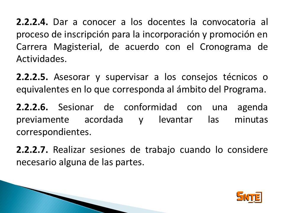 2.2.2.4. Dar a conocer a los docentes la convocatoria al proceso de inscripción para la incorporación y promoción en Carrera Magisterial, de acuerdo con el Cronograma de Actividades.