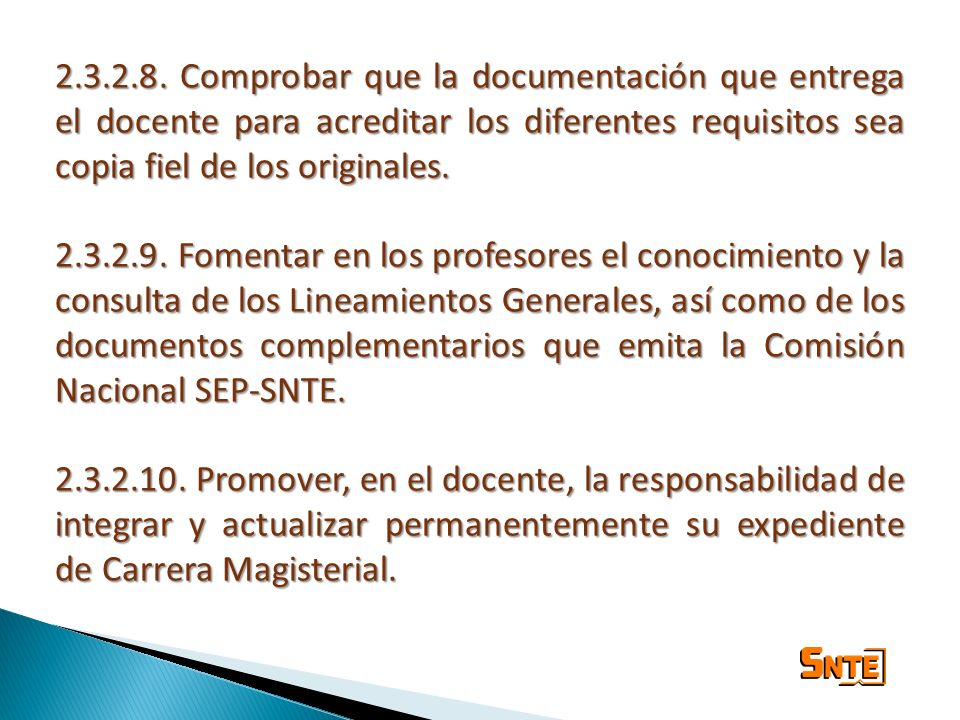 2.3.2.8. Comprobar que la documentación que entrega el docente para acreditar los diferentes requisitos sea copia fiel de los originales.