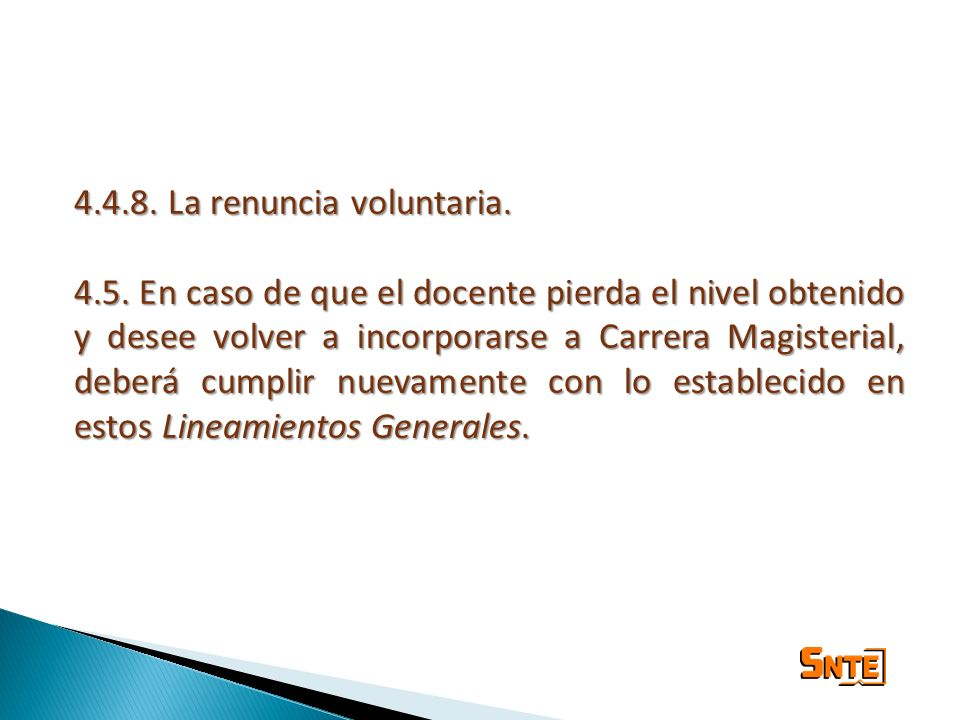 4.4.8. La renuncia voluntaria.