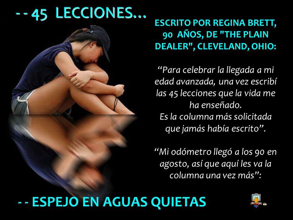 - - 45 LECCIONES… - - ESPEJO EN AGUAS QUIETAS
