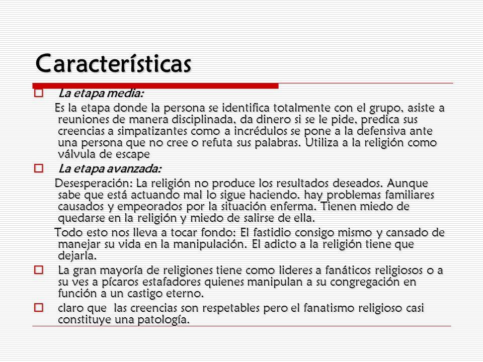 Características La etapa media: