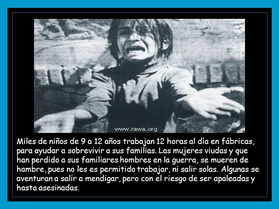 Miles de niños de 9 a 12 años trabajan 12 horas al día en fábricas, para ayudar a sobrevivir a sus familias.