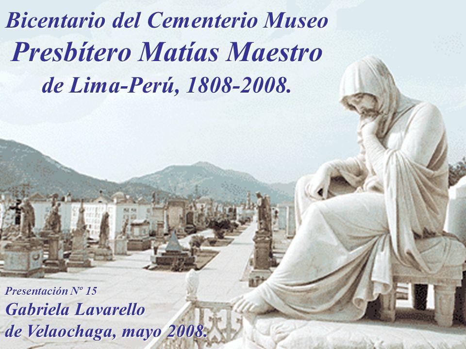 Bicentario del Cementerio Museo Presbítero Matías Maestro