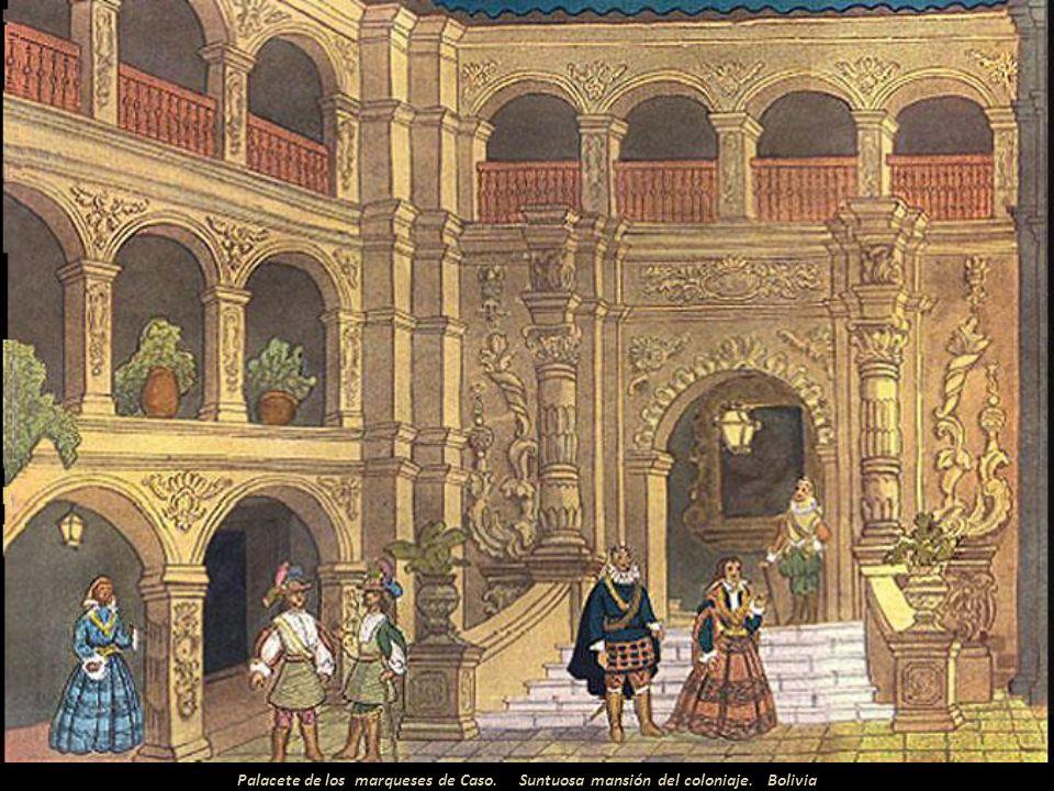 Palacete de los marqueses de Caso. Suntuosa mansión del coloniaje