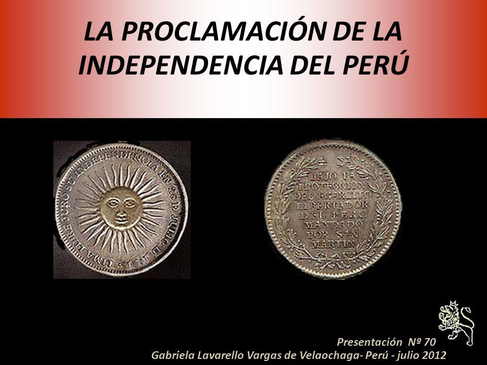 LA PROCLAMACIÓN DE LA INDEPENDENCIA DEL PERÚ
