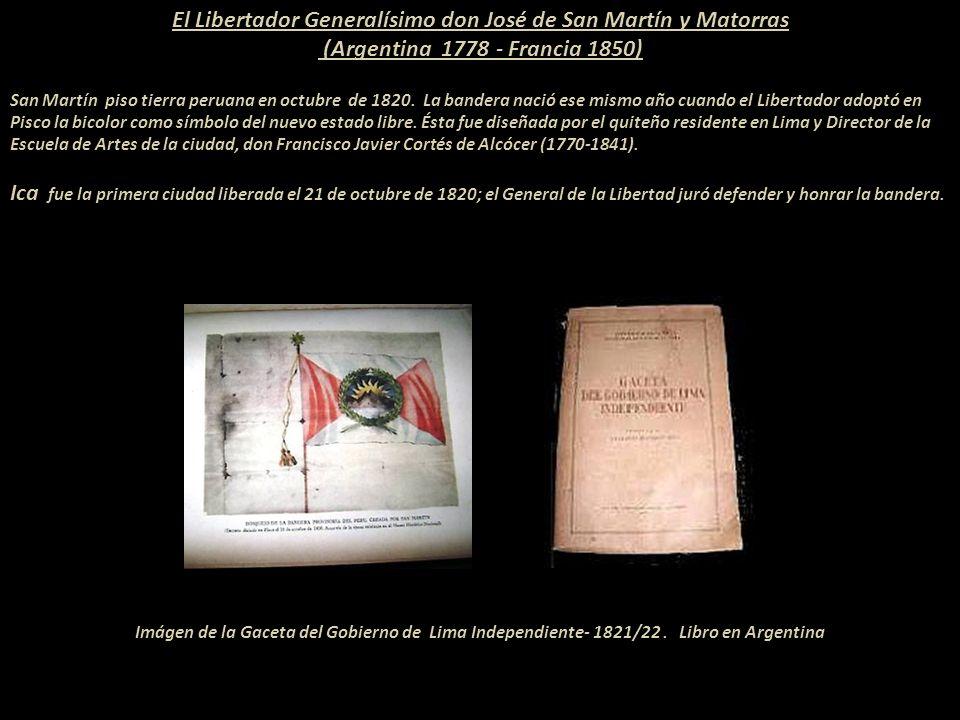 El Libertador Generalísimo don José de San Martín y Matorras