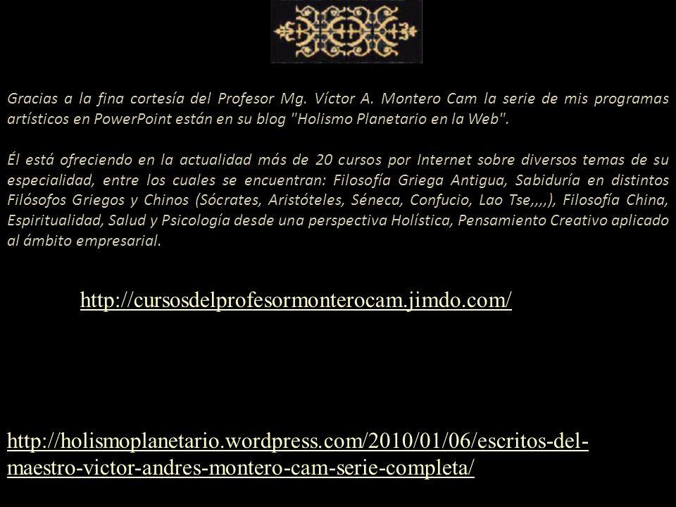 Gracias a la fina cortesía del Profesor Mg. Víctor A