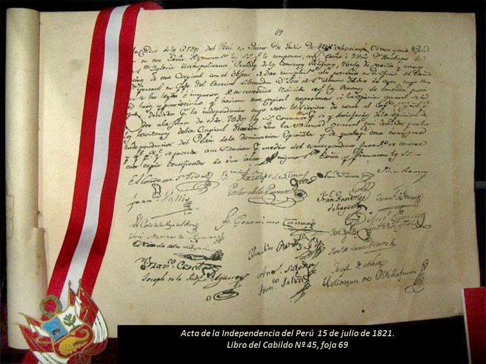 Acta de la Independencia del Perú 15 de julio de 1821.