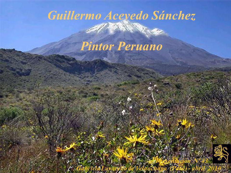 Guillermo Acevedo Sánchez Pintor Peruano
