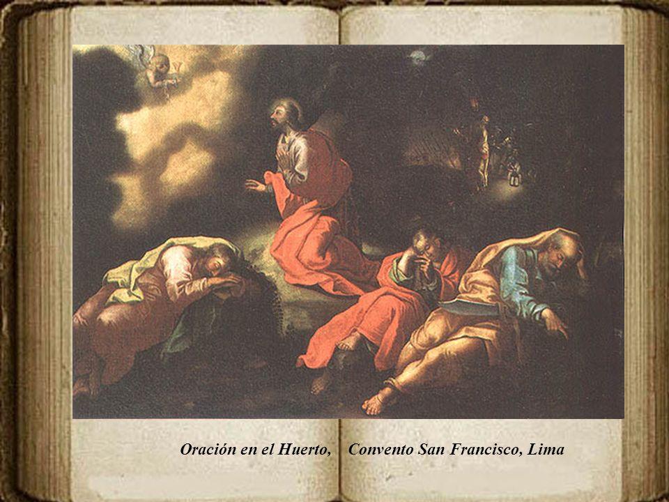 Oración en el Huerto, Convento San Francisco, Lima