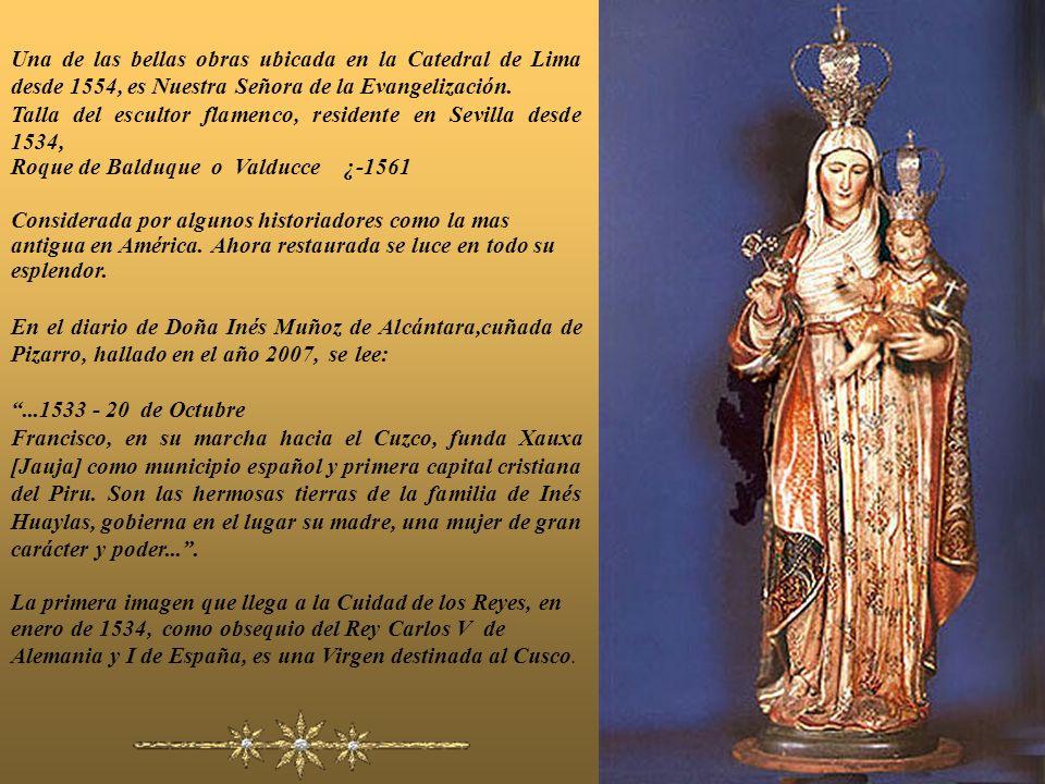 Una de las bellas obras ubicada en la Catedral de Lima desde 1554, es Nuestra Señora de la Evangelización.