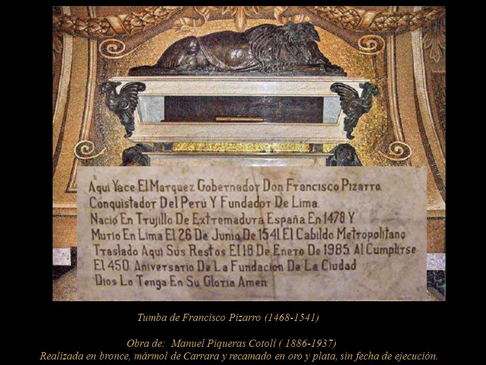 Tumba de Francisco Pizarro (1468-1541)