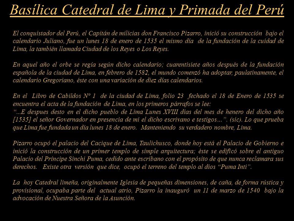 Basílica Catedral de Lima y Primada del Perú