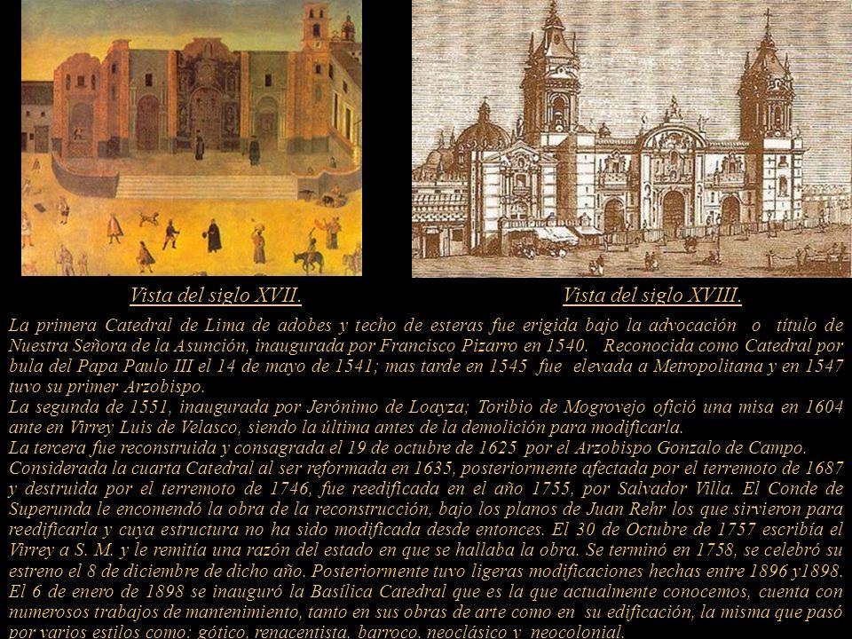 Vista del siglo XVII. Vista del siglo XVIII.