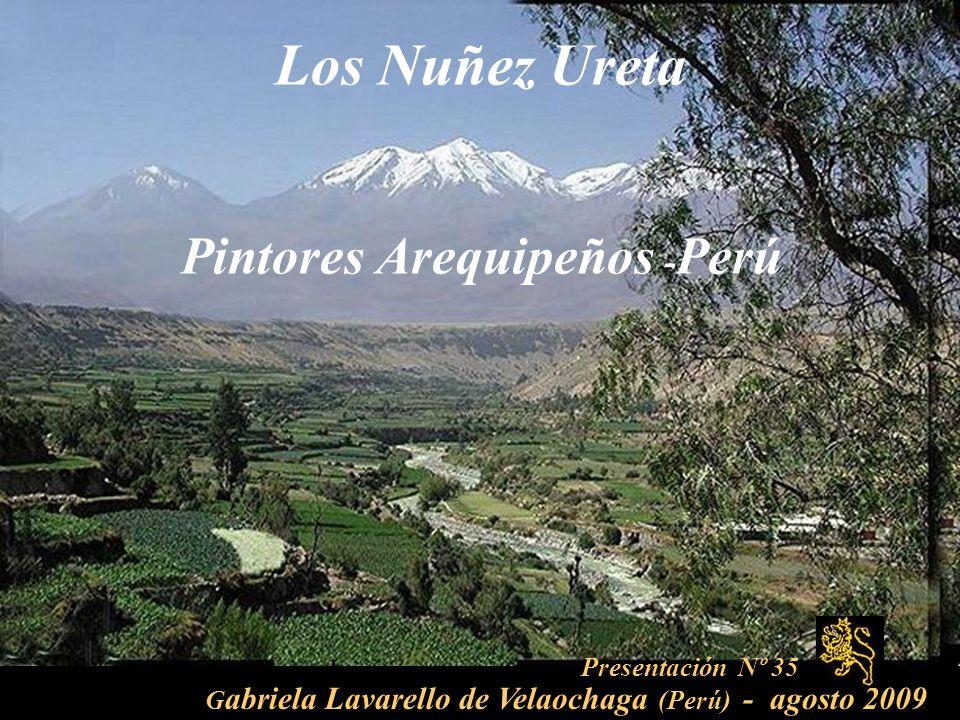 Los Nuñez Ureta Pintores Arequipeños -Perú