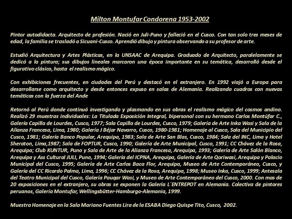 Milton Montufar Condorena 1953-2002