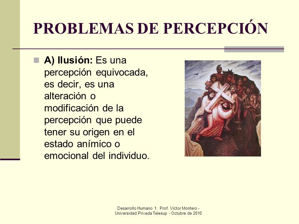PROBLEMAS DE PERCEPCIÓN