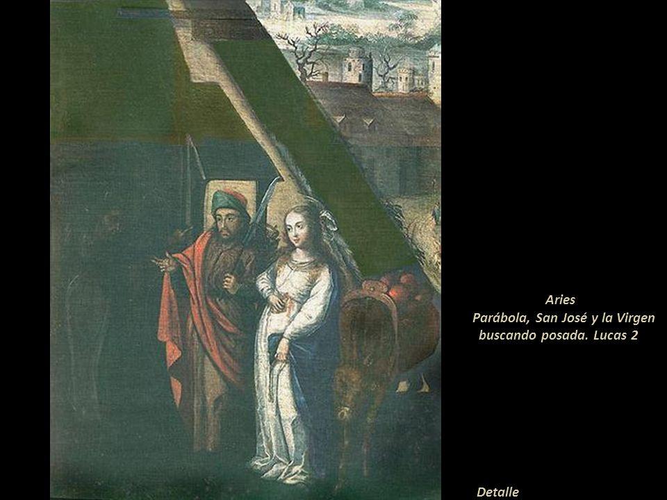 Aries Parábola, San José y la Virgen buscando posada. Lucas 2