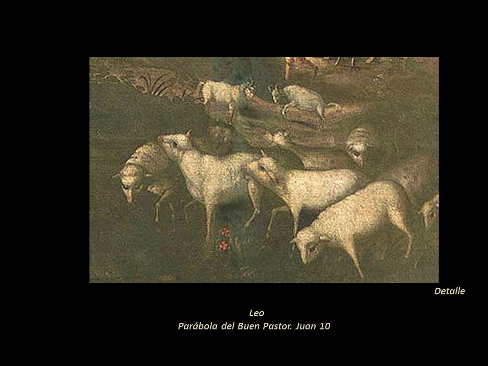 Leo Parábola del Buen Pastor. Juan 10
