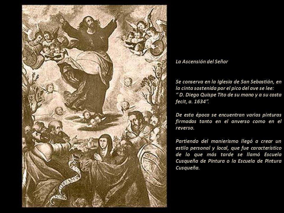 La Ascensión del Señor Se conserva en la Iglesia de San Sebastián, en la cinta sostenida por el pico del ave se lee: