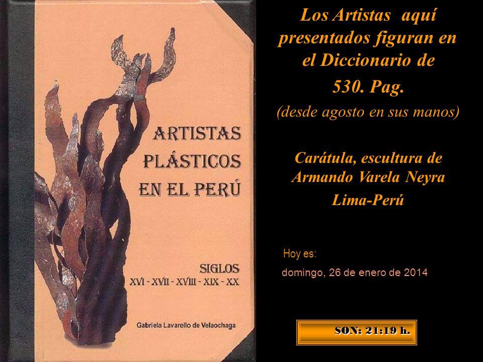 Los Artistas aquí presentados figuran en el Diccionario de 530. Pag.