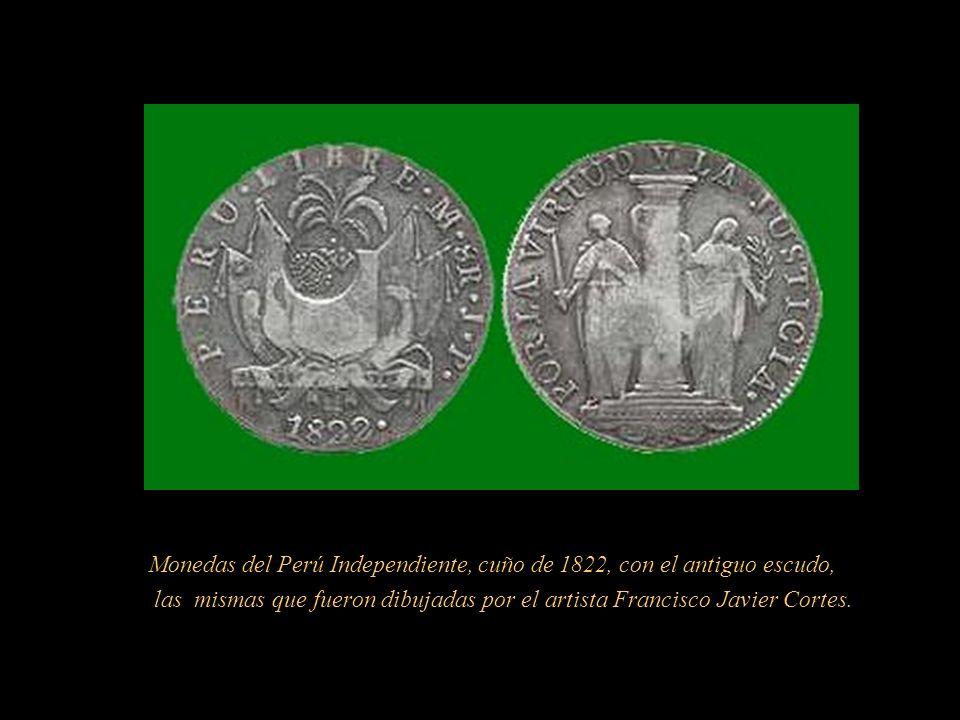 Monedas del Perú Independiente, cuño de 1822, con el antiguo escudo,