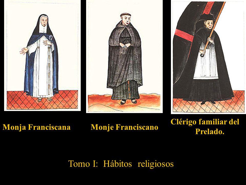 Tomo I: Hábitos religiosos