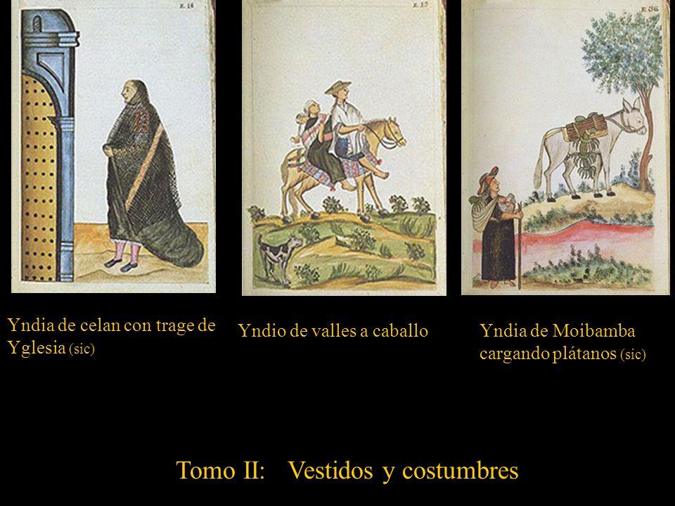 Tomo II: Vestidos y costumbres
