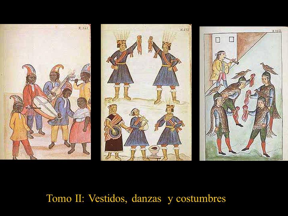 Tomo II: Vestidos, danzas y costumbres