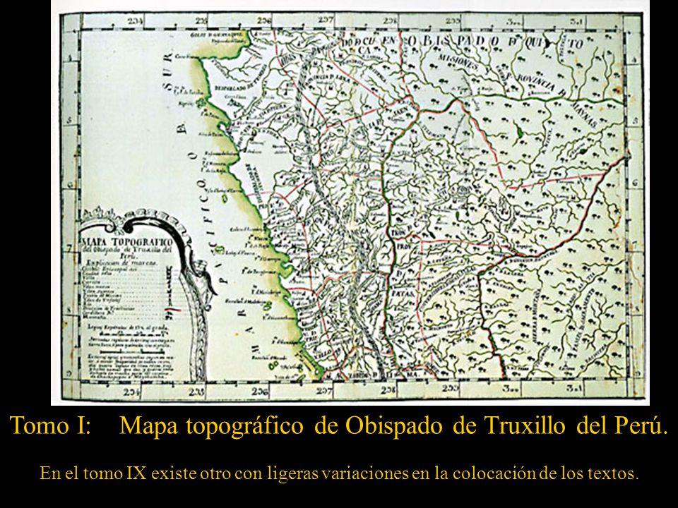 F Tomo I: Mapa topográfico de Obispado de Truxillo del Perú.