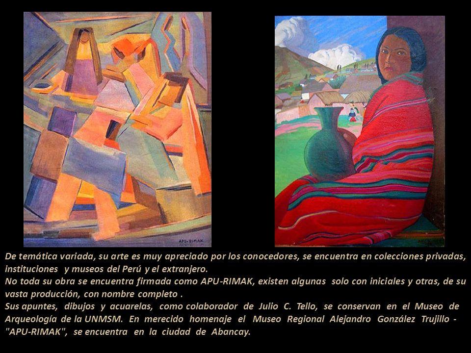 De temática variada, su arte es muy apreciado por los conocedores, se encuentra en colecciones privadas, instituciones y museos del Perú y el extranjero.
