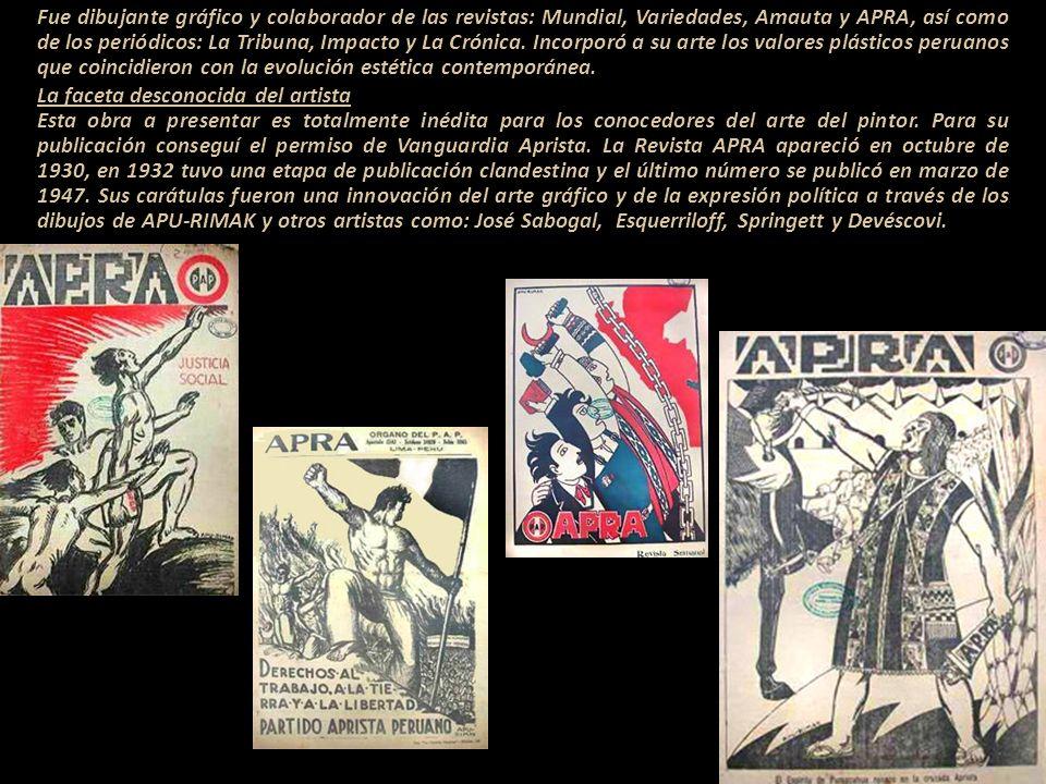 Fue dibujante gráfico y colaborador de las revistas: Mundial, Variedades, Amauta y APRA, así como de los periódicos: La Tribuna, Impacto y La Crónica. Incorporó a su arte los valores plásticos peruanos que coincidieron con la evolución estética contemporánea.
