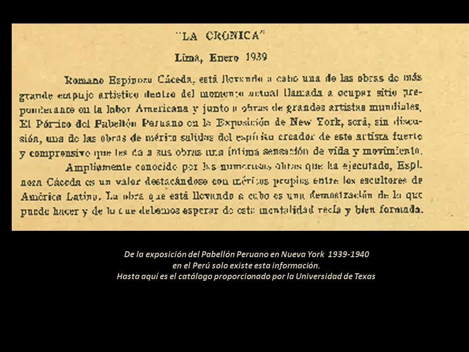 De la exposición del Pabellón Peruano en Nueva York 1939-1940 en el Perú solo existe esta información.