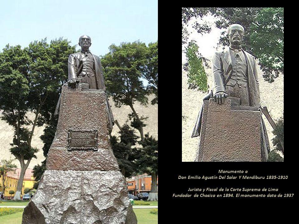 Monumento a Don Emilio Agustín Del Solar Y Mendiburu 1835-1910 Jurista y Fiscal de la Corte Suprema de Lima Fundador de Chosica en 1894.